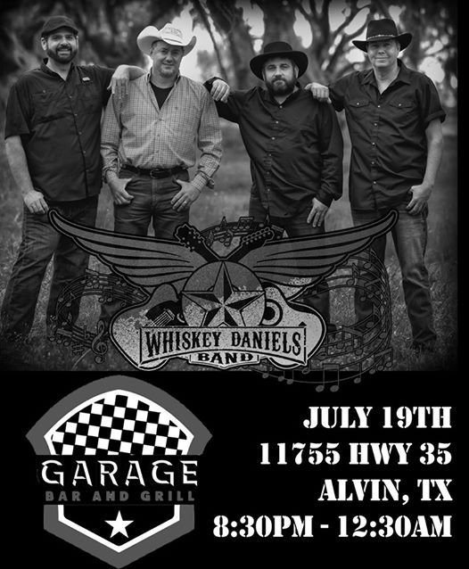 Whiskey Daniels The Garage At The Garage Bar Grill Alvin