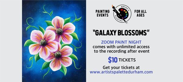"""Galaxy Blossoms"" - Paint Night on Zoom, 9 May 