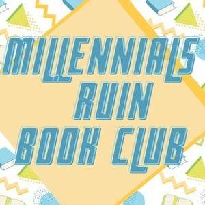 Millennials Ruin Book Club