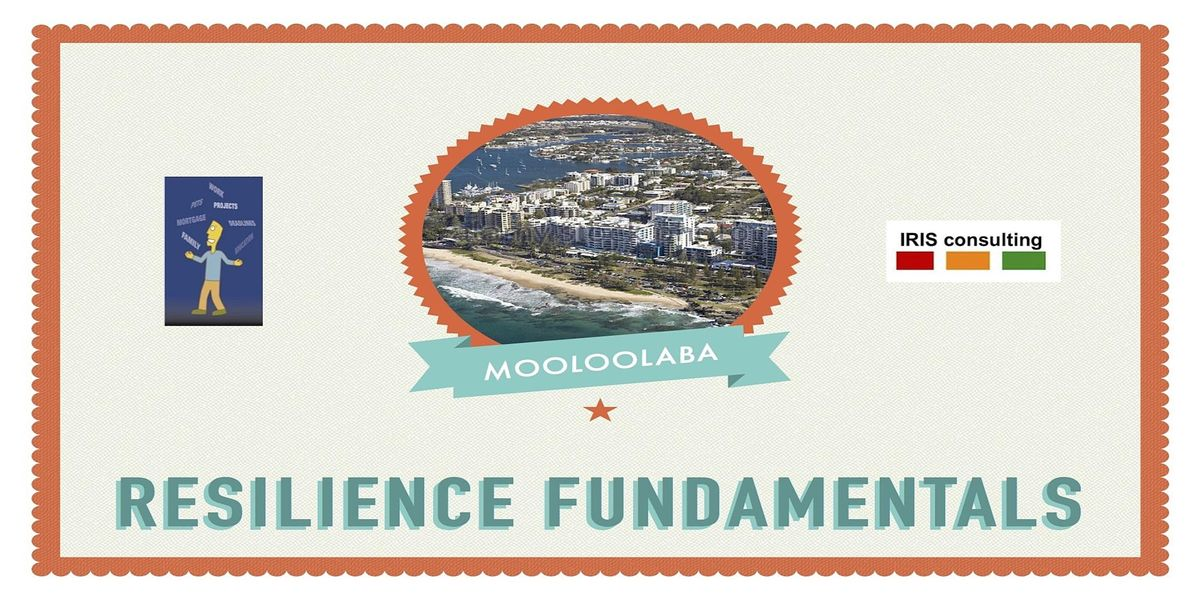 Resilience Fundamentals  Mooloolaba