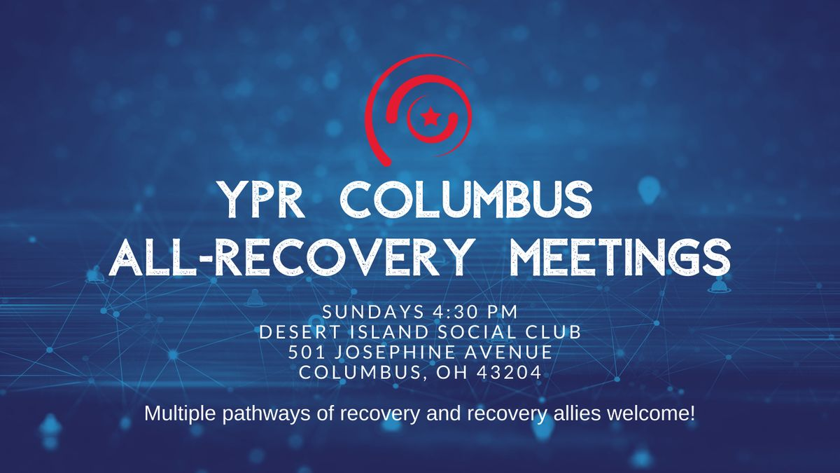 YPR Columbus Weekly All-Recovery Meeting