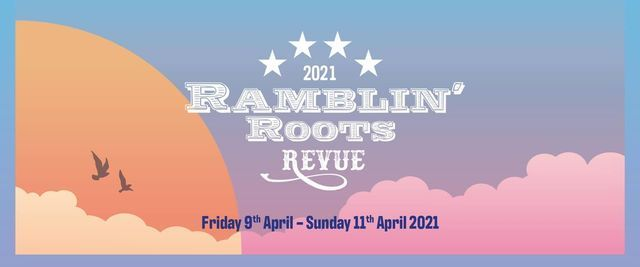 2021 The Ramblin' Roots Revue, 9 April | Event in High Wycombe | AllEvents.in