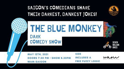 WAM / The Blue Monkey Comedy Show, 12 May | Event in Ho Chi Minh City | AllEvents.in