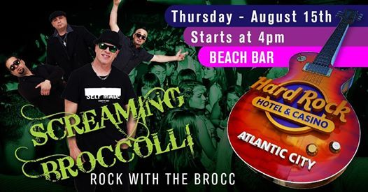 Screaming Broccolli at the Hard Rock Beach Bar | Atlantic City