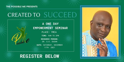 1-Day empowerment Summit: Created to Succeed, 11 December   Event in Accra   AllEvents.in