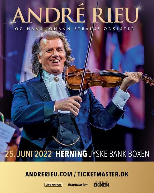 André Rieu / Jyske Bank Boxen / OBS: Ny dato, 25 June | Event in Herning | AllEvents.in