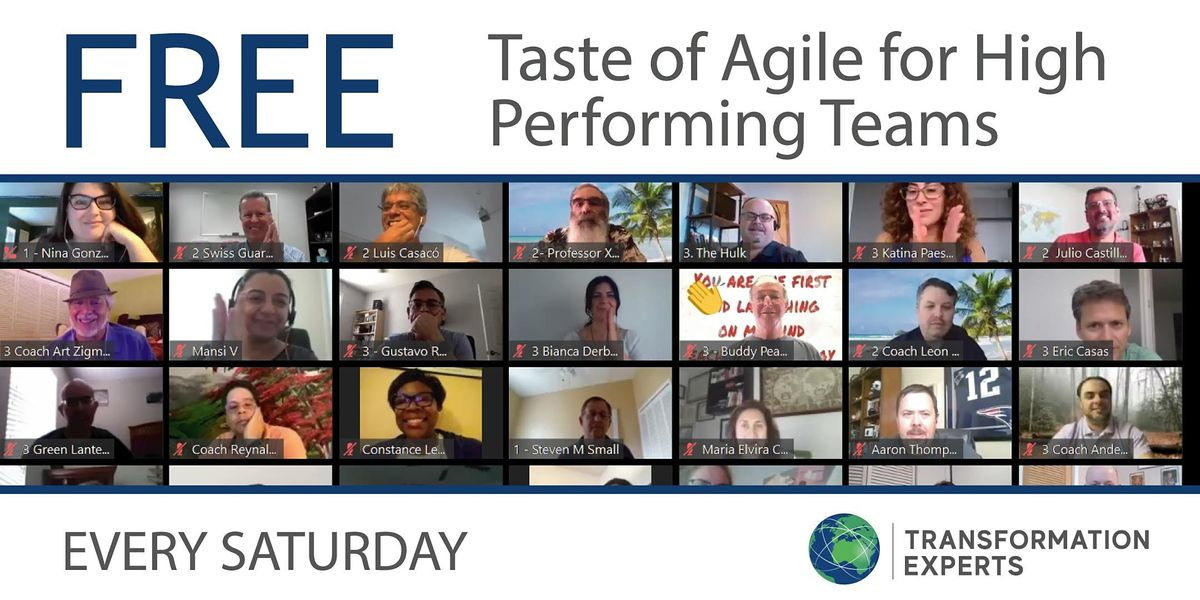 FREE REMOTE    Taste of Agile for Remote High Performing Teams