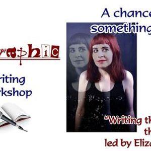 Workshop Writing the Body Writing the Self led by Elizabeth McGeown