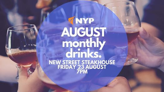 NYP August Monthly Drinks at New Street Steakhouse, Nelson