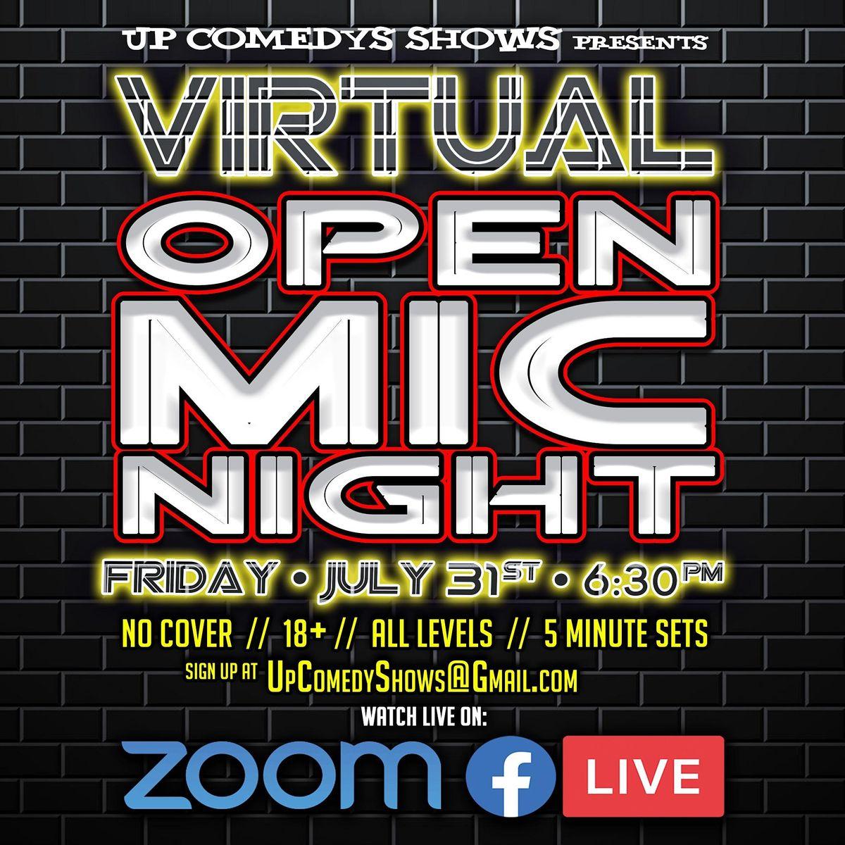 VIRTUAL COMEDY Open Mic Night Fri. July 31st - 630 pm