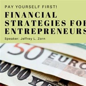 Pay Yourself First  Financial Strategies for Entrepreneurs