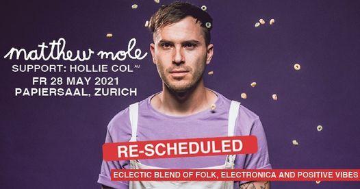 Matthew Mole (ZA) · Papiersaal, Zurich · 28 May 2021 *New Date*, 28 May | Event in Kloten | AllEvents.in