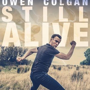 SOLD OUT Owen Colgan Still Alive GCF21