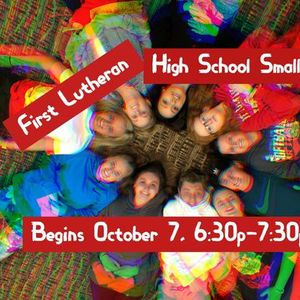 First Lutheran High School Small Group