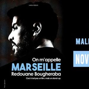 Redouane Bougheraba On mappelle Marseille at the Theatre - Mall of the Emirates