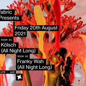 fabric Presents Klsch (All Night Long) and Franky Wah (All Night Long)