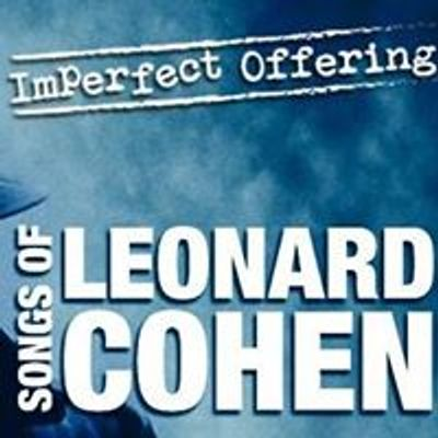Imperfect Offering - Performing Leonard Cohen