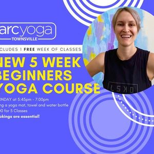NEW 5 week Beginners Yoga Course