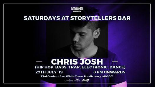 Saturdays ft Chris Josh at The Storytellers Bar  Pondicherry