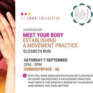 Meet Your Body - Establishing a Movement Practice