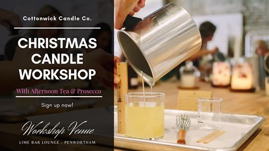Christmas Candle Making Workshop with Afternoon Tea & Prosecco