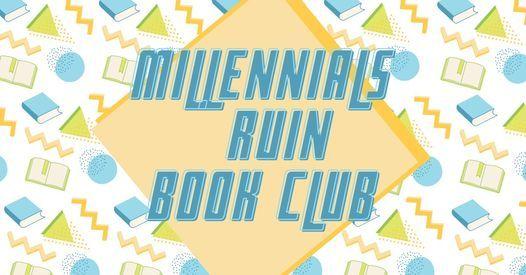 Millennials Ruin Book Club, 16 June | Online Event | AllEvents.in