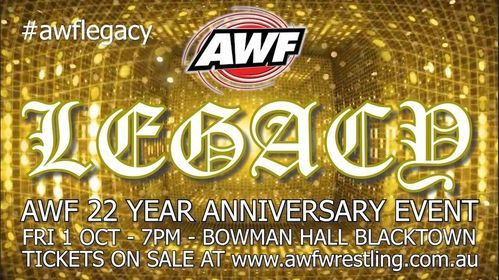 AWF Pro-Wrestling Legacy - 22 Year Anniversary Event, 5 November | Event in Blacktown | AllEvents.in