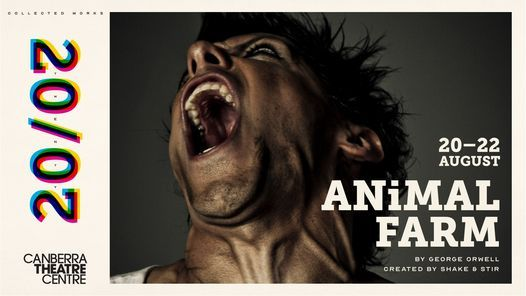 Animal Farm | Canberra New Date TBC, 16 June | Event in Canberra | AllEvents.in