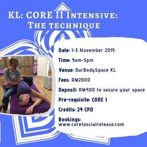 KL Malaysia CORE II The Technique