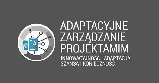 Szkolenie  AGILE PM - Adaptacyjne Zarzdzanie Projektami