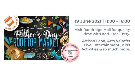 Father's Day Rooftop Market, 19 June | Event in Roodepoort | AllEvents.in