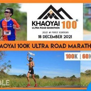 Khaoyai 100K Ultra Road Marthon 2021