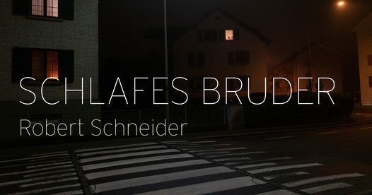 Schlafes Bruder, Vorarlberger Landestheater, Bregenz, April 29 to June 25 |  AllEvents.in