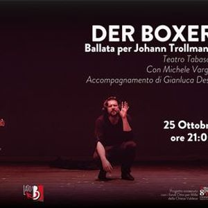 2510 DER BOXER - Ballata per Johann Trollmann  Luned Teatrali