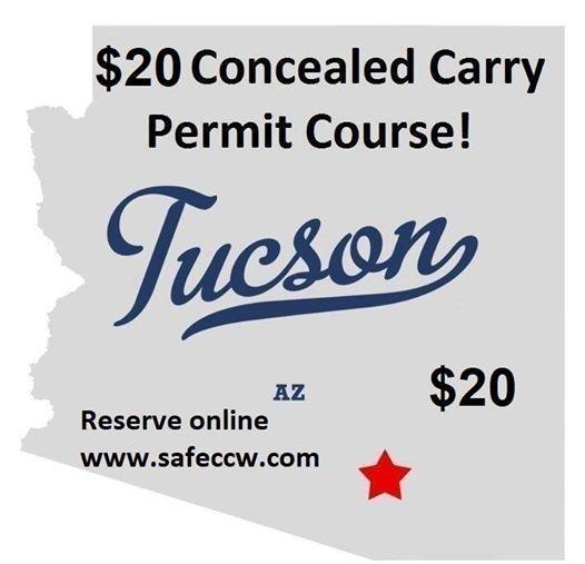 20 Arizona Concealed Carry Permit Course in Tucson (AZ CCW)