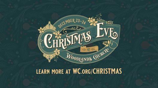 Christmas Eve at Woodlands Church Atascocita   Dec. 23 24
