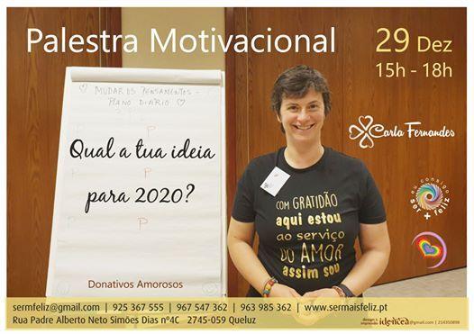 Palestra Motivacional Qual A Tua Ideia Para 2020 At Eu