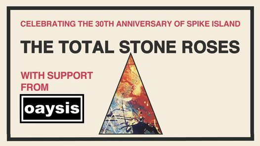 The Total Stone Roses & Oaysis Live in Scunthorpe