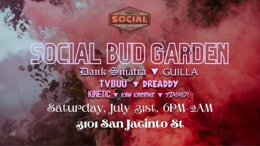 Social Bud Garden 7/31, 31 July | Event in Houston | AllEvents.in