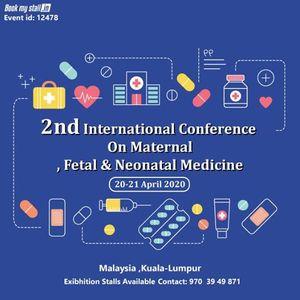 2nd International Conference Maternal Fetal & Neonatal Medicine