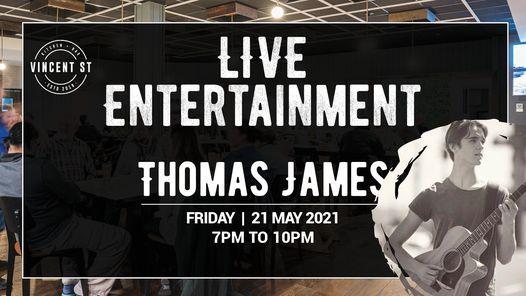 Thomas James Live Vincent St Kitchen Bar Cessnock May 21 2021 Allevents In