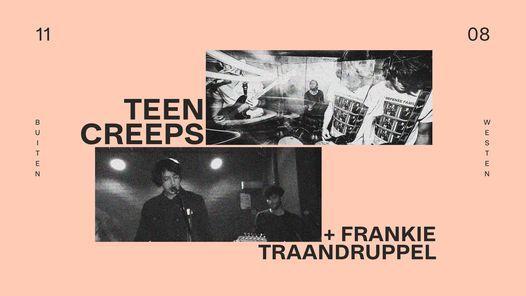 Buiten Westen: Teen Creeps + Frankie Traandruppel, 11 August | Event in Kortrijk | AllEvents.in