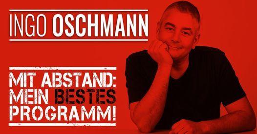 Ingo Oschmann - Mit Abstand: Mein BESTES Programm!, 14 November   Event in Dortmund   AllEvents.in