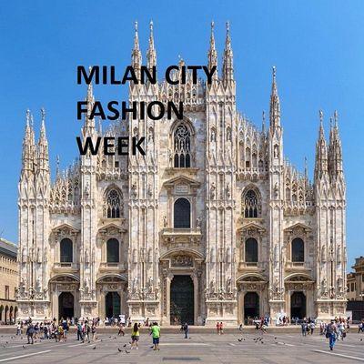 MILAN CITY FASHION WEEK 2021
