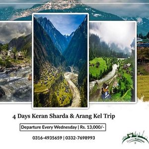 4 Days Trip To Neelum Valley Kutton keran Upper Neelum Sharda & Arang Kel