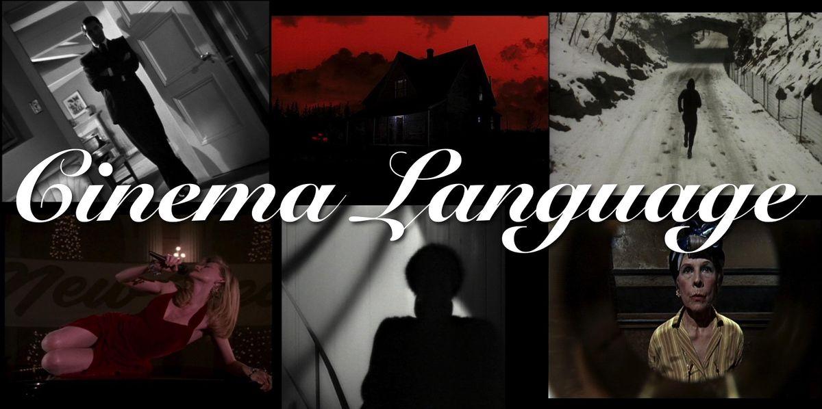 Cinema Language The Art of Storytelling