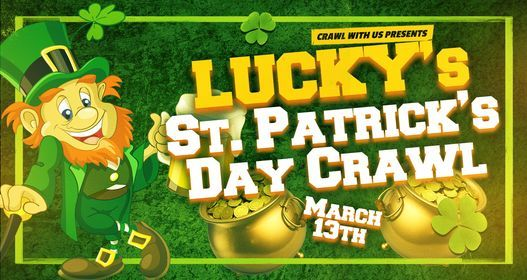 Lucky's St. Patrick's Day Crawl - Columbus, 13 March | Event in Columbus | AllEvents.in