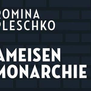 Romina Pleschko Ameisenmonarchie