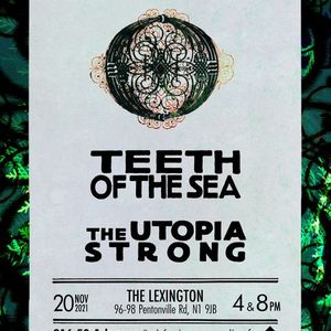 Teeth of the Sea  The Utopia Strong