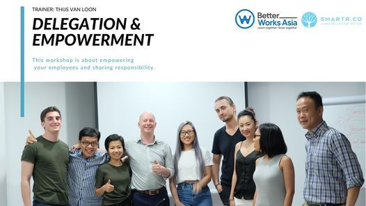 Leadership Program: Delegation & Empowerment, 23 July   Event in Ho Chi Minh City   AllEvents.in